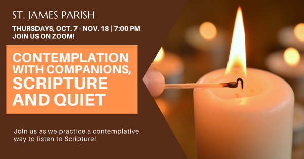 CONTEMPLATION WITH COMPANIONS, SCRIPTURE AND QUIET
