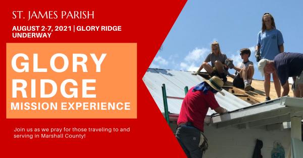 Glory Ridge Mission Experience 2021