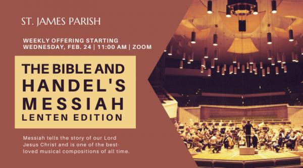 The Bible and Handel's Messiah: Lenten Edition
