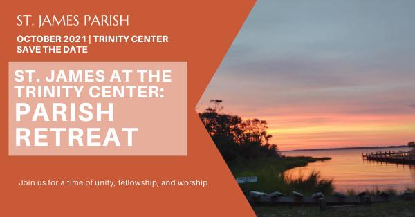 St. James Parish Retreat 2021