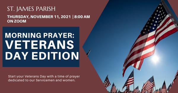 Morning Prayer: Veterans Day Edition
